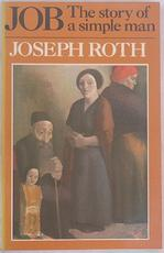 Job, the Story of a Simple Man - Joseph Roth (ISBN 9780701139094)