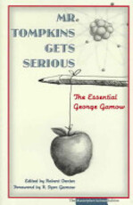 Mr. Tompkins Gets Serious - George Gamow (ISBN 9780131872912)