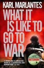 What it is Like to Go to War - Karl Marlantes (ISBN 9780857893802)