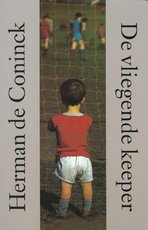 De vliegende keeper - Herman de Coninck (ISBN 9789029512381)