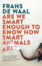 Are We Smart Enough to Know How Smart Animals Are? - Frans de Waal (ISBN 9781783783069)
