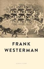 Wij, de mens - Frank Westerman (ISBN 9789021412146)