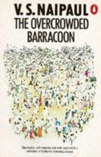The overcrowded barracoon - Vidiadhar Surajprasad Naipaul (ISBN 9780140041286)