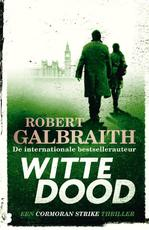 Witte dood - Robert Galbraith (ISBN 9789022585849)