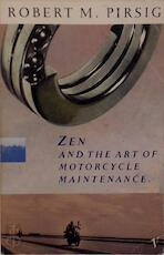 Zen and the art of motorcycle maintenance - Pirsig R (ISBN 9780099786405)
