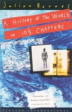 A history of the world in 10 1/2 chapters - Julian Barnes (ISBN 9780679731375)