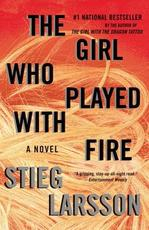 The Girl Who Played With Fire - Stieg Larsson (ISBN 9780307454553)