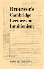 Brouwer's Cambridge Lectures on Intuitionism - Luitzen Egbertus Jan Brouwer, Brouwer (ISBN 9780521177368)