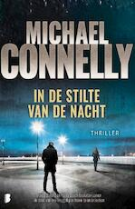 In de stilte van de nacht - Michael Connelly (ISBN 9789022587744)