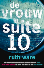 De vrouw in suite 10 (POD) - Ruth Ware (ISBN 9789021024530)