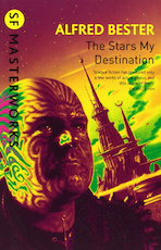 The Stars, My Destination - Alfred Bester (ISBN 9780575094192)