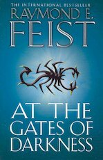 Demonwar saga (02): at the gates of darkness - raymond e. feist (ISBN 9780007264728)