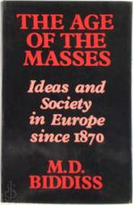The age of the masses - Michael Denis Biddiss (ISBN 9780855277901)