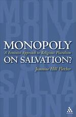 Monopoly on Salvation - Jeannine Hill Fletcher (ISBN 9780826417237)