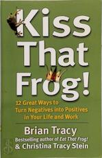 Kiss That Frog! - Brian Tracy (ISBN 9781444757798)