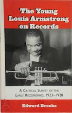 The young Louis Armstrong on records - Edward Brooks (ISBN 9780810840737)