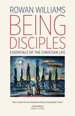 Being Disciples - Rowan Williams (ISBN 9780802874320)