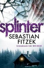 Splinter - Sebastian Fitzek (ISBN 9781848876965)