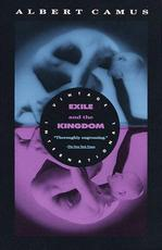 Exile and the Kingdom - Albert Camus (ISBN 9780679733850)