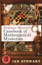 Professor Stewart's Casebook of Mathematical Mysteries - Ian Stewart (ISBN 9781846683473)