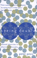 Seeing Double - Peter Pesic (ISBN 9780262661737)