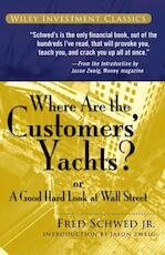 Where Are the Customers' Yachts? - Fred Schwed (ISBN 9780471770893)