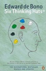 Six thinking hats - Edward de Bono (ISBN 9780140296662)