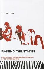 Raising the Stakes - T L Taylor (ISBN 9780262017374)