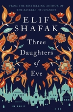 Three daughters of eve - elif shafak (ISBN 9780241979921)