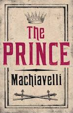 Prince - niccolo machiavelli (ISBN 9781847493231)