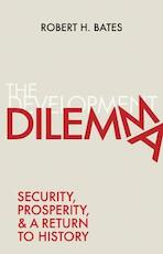 Development dilemma : security, prosperity, and a return to history - robert h. bates (ISBN 9780691167350)
