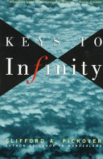 Keys to Infinity - Clifford A. Pickover (ISBN 9780471193340)