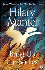 Bring up the bodies (new cover) - hilary mantel (ISBN 9780008381684)