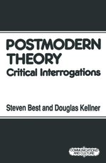 Postmodern Theory - Steven Best (ISBN 9780333488454)
