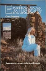 Extase - Chris Griscom, Barbara Hand Clow (ISBN 9789020255348)