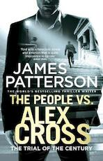 The People vs. Alex Cross - James Patterson (ISBN 9781784753634)