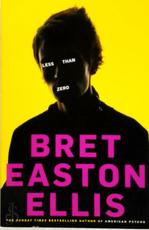 Less than zero - Bret Easton Ellis (ISBN 9781447212454)