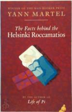 The facts behind the Helsinki Roccamatios and other stories - Yann Martel (ISBN 9781841956084)