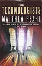 The Technologists - Matthew Pearl (ISBN 9781846550867)