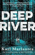 Deep river - karl marlantes (ISBN 9781786498854)