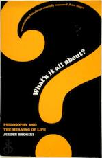 What's it all about? - Julian Baggini (ISBN 9781862077805)