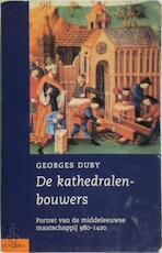 De kathedralenbouwers - Georges Duby, Ger Groot (ISBN 9789025416188)