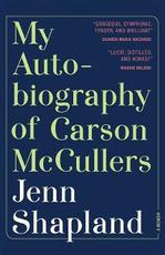 My autobiography of carson mccullers - jenn shapland (ISBN 9781947793286)