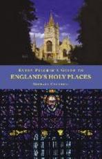 Every Pilgrim's Guide to Engliand's Holy Places - Michael Counsell (ISBN 9781853115226)