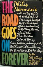The Road Goes on Forever - Philip Norman (ISBN 9780671449766)