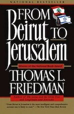 From Beirut to Jerusalem - Thomas L. Friedman (ISBN 9780385413725)