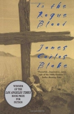 In the rogue blood - james carlos blake (ISBN 9780380792412)