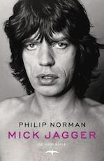 Mick Jagger - Philip Norman (ISBN 9789400402041)