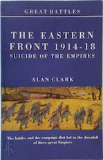 Battles on the Eastern Front 1914-18 - Alan Clark (ISBN 9781900624237)
