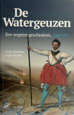 De Watergeuzen - Anne Doedens, Jan Houter (ISBN 9789462492868)